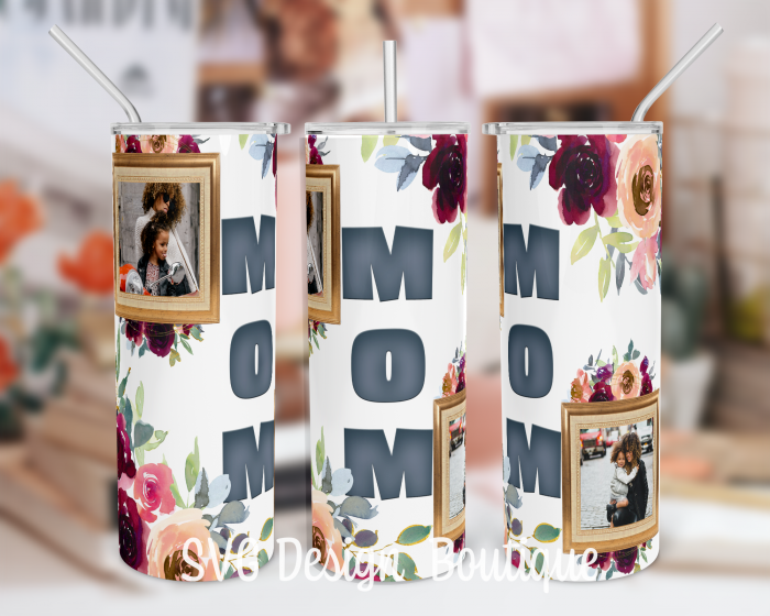 Mom Floral Tumbler Design | Mother's Day Gift | Mothers Day Skinny Tumbler Wrap Download | ...