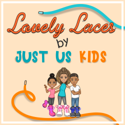 Lovely Laces by Just Us Kids!
