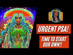 PSA! Time To Start Our Own Now! – YouTube