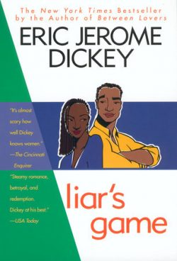 """""""Liar's Game"""" by Eric Jerome Dickey"""