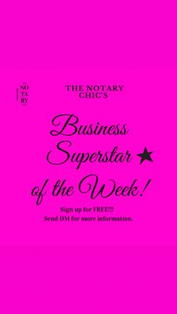 The Notary Chic of Homestead's business superstar of the week.