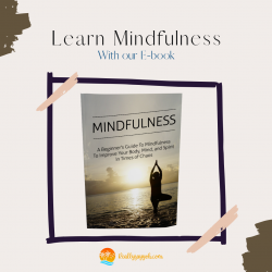 Start your Self-improvement journey by Learning Mindfulness!