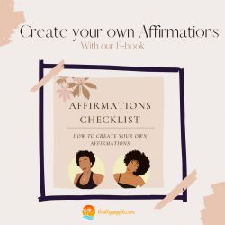 Learn to CREATE Your OWN AFFIRMATIONS