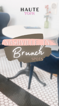 Pt1 Brunch Spots in Nashville