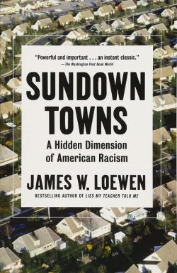 """SunDown Towns by James W. Loewen"