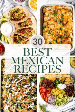 30 Mexican Recipes for Cinco de Mayo