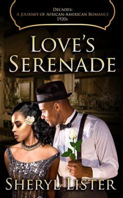 """Love's Serenade"" by Sheryl Lister"