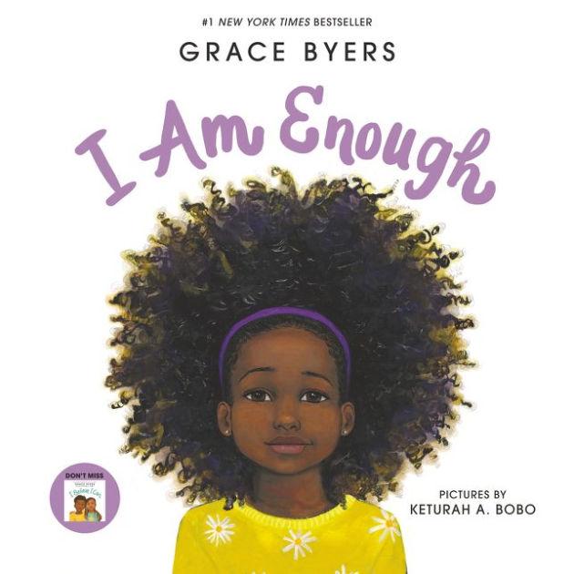 """I Am Enough"" by Grace Byers"