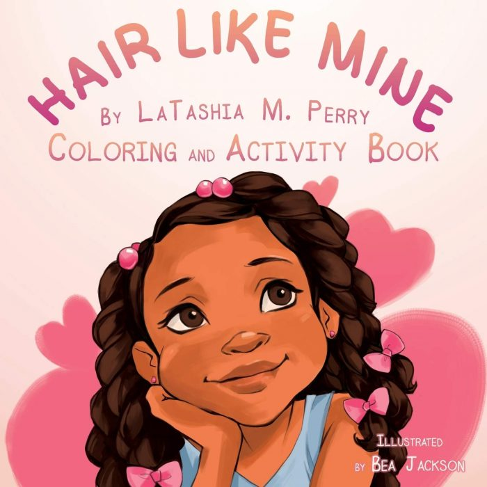 """Some positive vibes for our children """"Hair Like Mine"""" by Latashia M. Perry"""