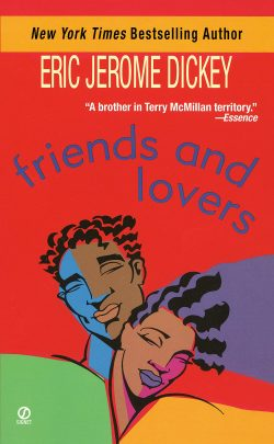 """""""Friend's and Lovers"""" by Eric Jerome Dickey"""