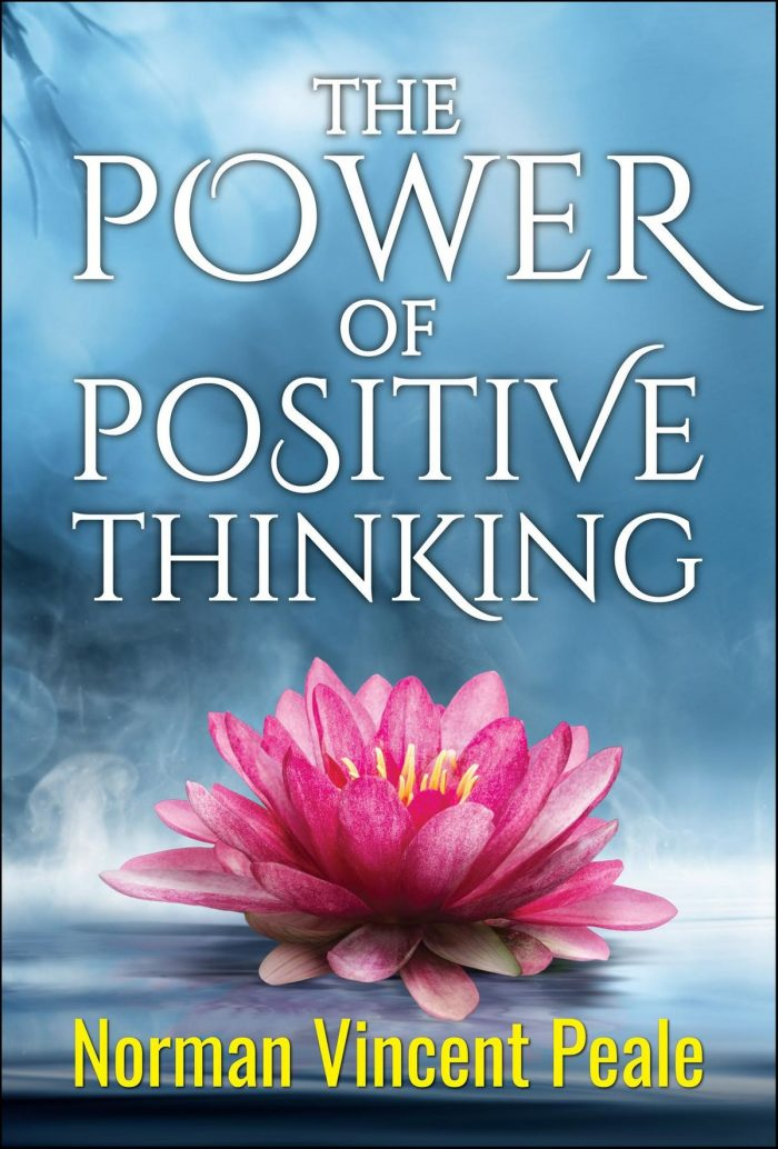 """""""The Power of Positive Thinking"""" by Norman Vincent Peale"""