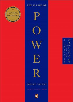 """""""The 48 Laws of Power"""" by Robert Greene"""