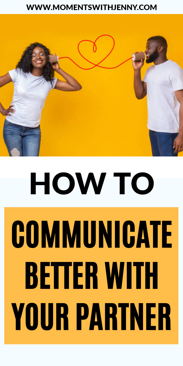 How to communicate better with your partner | Relationship advice