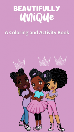 Coloring Book: Beautifully Unique natural hair care coloring and activity book. A book that cele ...