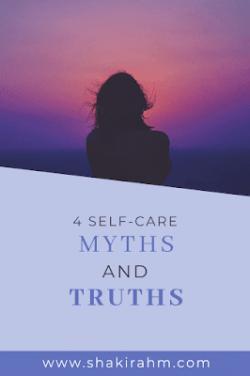 4 Self-care Myths and Truths