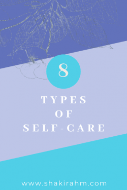 8 Types of Self-Care You Need to Know
