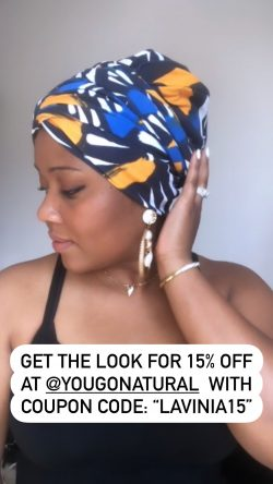 """GET 15% OFF Satin Lined You Go Natural Hair Turban w/ Code: """"Lavinia15"""""""