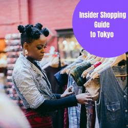 The Insider Shopping Guide to Tokyo