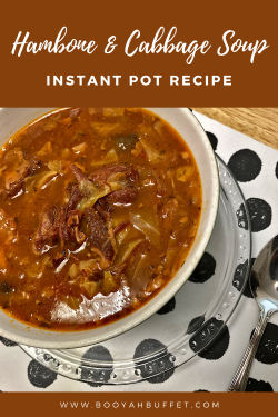 Hambone and Cabbage Soup Instant Pot Recipe