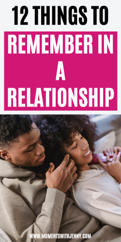 12 Things To Remember In A Relationship   Best relationship advice