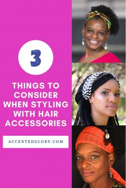 Hair Accessory Styling Guide for Naturals