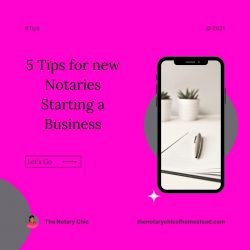 5 Tips for new notaries