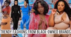 Black-Owned Alternatives to Fashion Nova, Shein, & Zara for Baddies