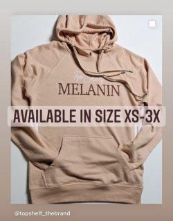 Top Shelf Melanin Hoodie