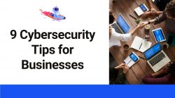 9 Сybersecurity Tips for Businesses by PaperHelp